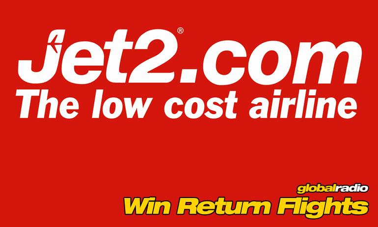 Win Return Flights with Jet2 and Global Radio.
