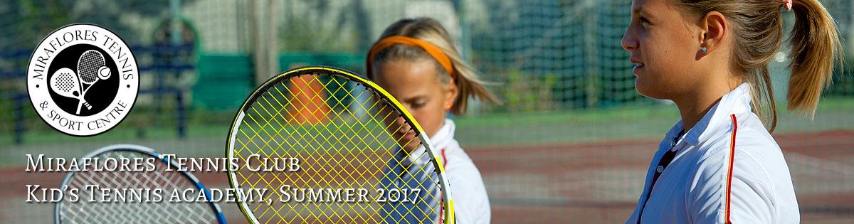 Miraflores Tennis Club Kids academy Summer 2017
