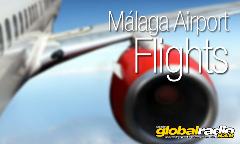 Global Radio Today Costa del Sol Malaga Sirport Flights