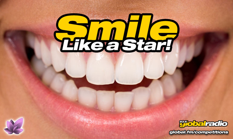 Smile Like a Star - Competitions from 93.6 Global Radio