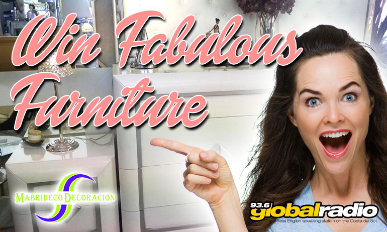 Win Fabulous Furniture from Mabrideco Calahonda with 93.6 Global Radio