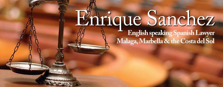 Enrique Sanchez - English Speaking Spanish Lawyer in Malaga, Marbella & the Costa Del Sol
