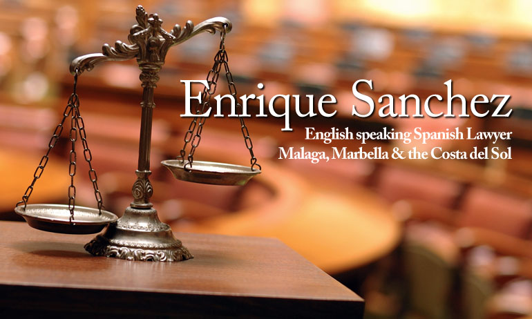 Enrique Sanchez - English Speaking Spanish Lawyer in Malaga, Marbella & the Costa Del Sol
