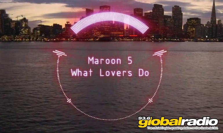 Maroon 5 What Lovers Do